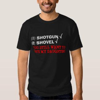 ¿Usted quiere hasta la fecha a mi hija? Camisa