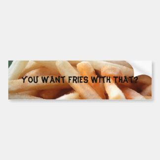 ¿Usted quiere las fritadas con eso? Pegatina para  Pegatina Para Auto