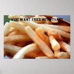 ¿Usted quiere las fritadas con eso? Poster