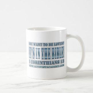 Usted quiere ser amado taza clásica