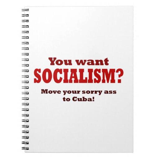 ¿Usted quiere socialismo? Libros De Apuntes Con Espiral