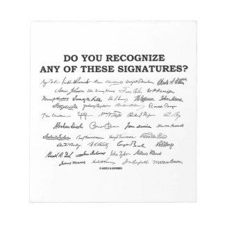 ¿Usted reconoce ninguno de estos firmas? Bloc De Notas