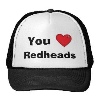 Usted Redheads del corazón -- Gorra de la malla