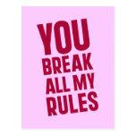 Usted rompe todas mis reglas postal