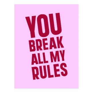 Usted rompe todas mis reglas postales