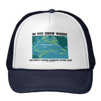 Usted sabe dónde miente el gran remiendo pacífico  gorras de camionero