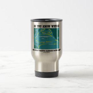 Usted sabe dónde miente el gran remiendo pacífico  taza de café