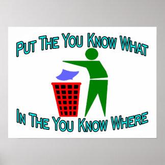 Usted sabe lo que usted sabe dónde bote de basura impresiones
