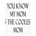 Usted sabe que mi mamá es la mamá más fresca membrete a diseño