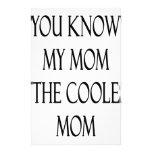 Usted sabe que mi mamá es la mamá más fresca papelería de diseño
