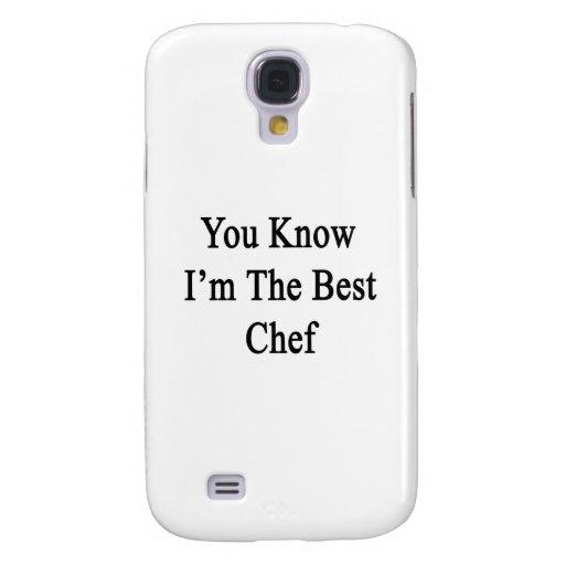 Usted sabe que soy el mejor cocinero