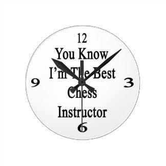 Usted sabe que soy el mejor instructor del ajedrez reloj redondo mediano
