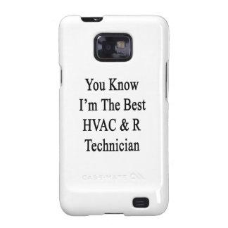 Usted sabe que soy el mejor técnico de la HVAC R Galaxy SII Fundas