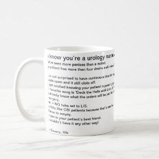 Usted sabe que usted es enfermera de la urología c taza básica blanca