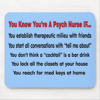 Usted sabe que usted es enfermera de Psych SI… Alfombrilla De Ratones