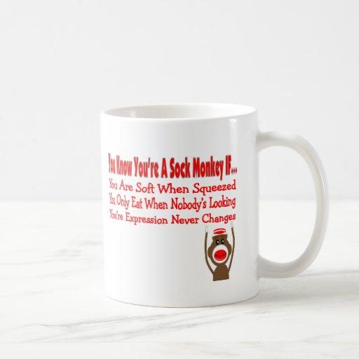 Usted sabe que usted es un mono del calcetín SI… Taza De Café