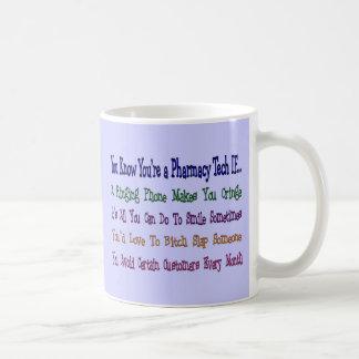 Usted sabe que usted es una TECNOLOGÍA de la FARMA Tazas De Café