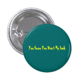 Usted sabe que usted quiere mi botón de los desper pin