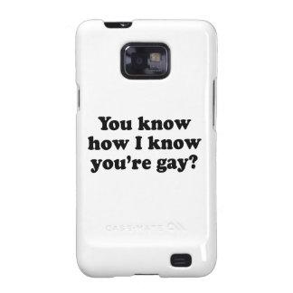 Usted sabe sé que usted es el gay .png samsung galaxy SII carcasa