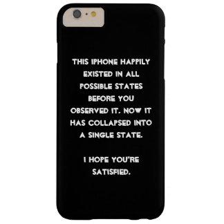 ¡Usted se derrumbó él! Humor de la física de Funda De iPhone 6 Plus Barely There