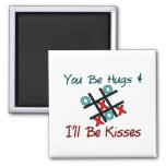 Usted sea abrazos que seré besos imán para frigorífico