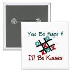 Usted sea abrazos que seré besos pin