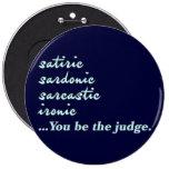 Usted sea el juez pins