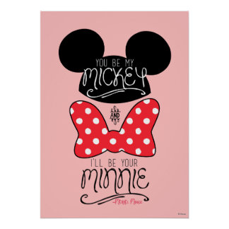 Usted sea mi Mickey y seré su Minnie Póster