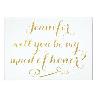 """Usted será mi criada de la caligrafía del oro del invitación 5"""" x 7"""""""