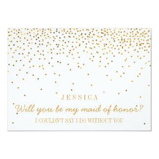 """Usted será mi criada del confeti del oro del invitación 5"""" x 7"""""""