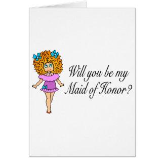 Usted será mi criada del honor (el chica atractivo tarjeta de felicitación