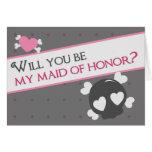 ¿Usted será mi criada del honor? Tarjetas