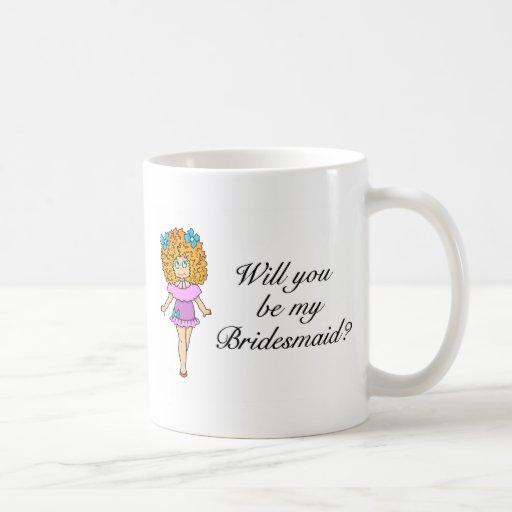Usted será mi dama de honor (el chica) taza de café