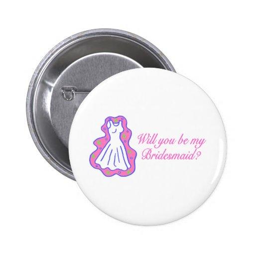 Usted será mi dama de honor (el vestido) pin