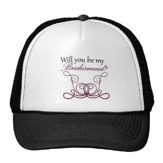 ¿Usted será mi dama de honor? Gorras De Camionero