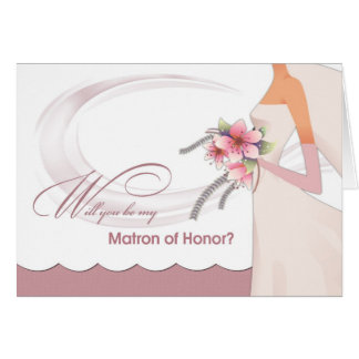 ¿Usted será mi matrona del honor? Invitaciones de Tarjeta De Felicitación