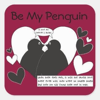 ¿Usted será mi pingüino? - Cambie el color Pegatina Cuadrada