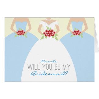 Usted será mi tarjeta de la dama de honor (azul