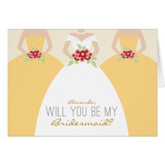 Usted será mi tarjeta de la dama de honor (el