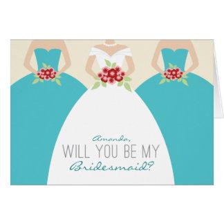 Usted será mi tarjeta de la dama de honor (la