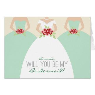 Usted será mi tarjeta de la dama de honor (la verd