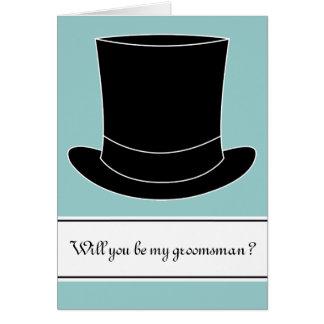 Usted será mi tophat negro de la tarjeta el | del