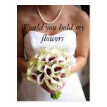 Usted sostendría mis flores postales