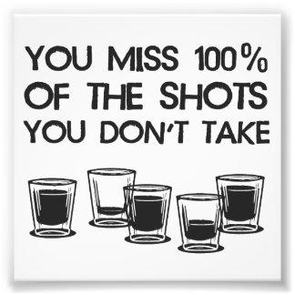 Usted Srta. 100% de los tiros que usted no toma Fotografías
