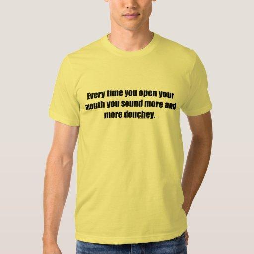 Usted suena la camiseta de Douchey Playeras