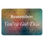 Usted tiene este imán del recordatorio