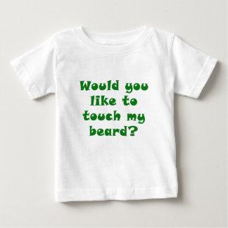 Usted tiene gusto de tocar mi barba poleras