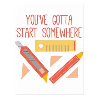 Usted tiene que comenzar en alguna parte postales