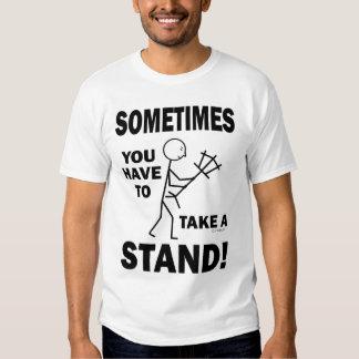 ¡Usted tiene que tomar a veces un soporte! Camisas