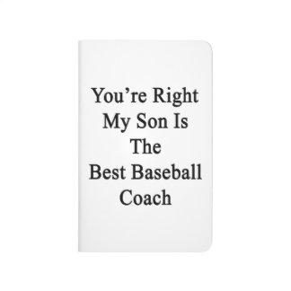 Usted tiene razón mi hijo es el mejor entrenador d